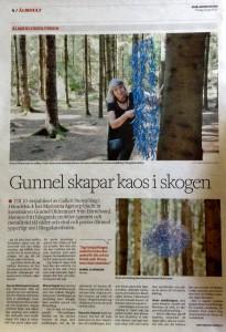 Gunnel skapar kaos i skogen